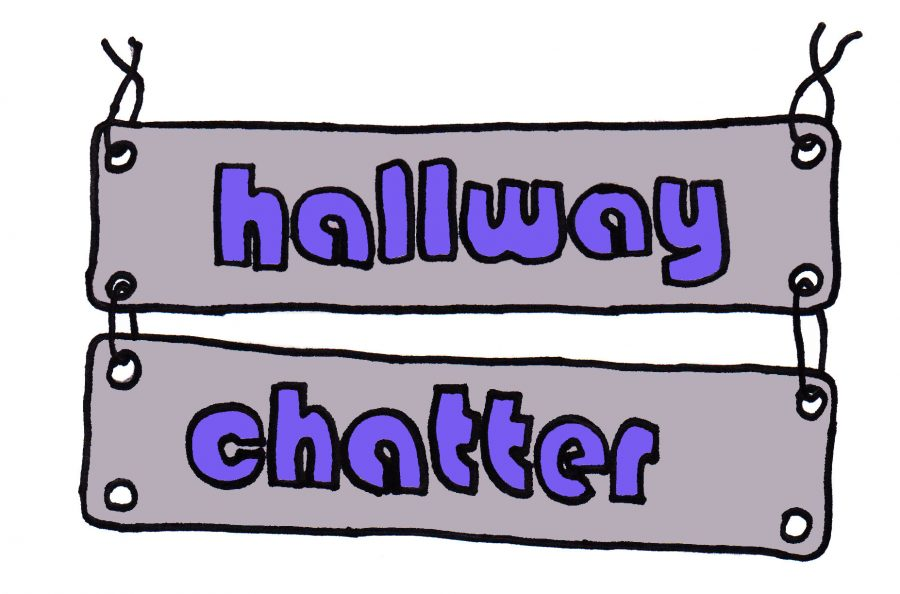 HALLWAY+CHATTER%3A+Listen+to+what+students+said+in+the+halls.
