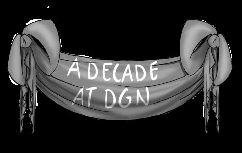 A Decade at DGN